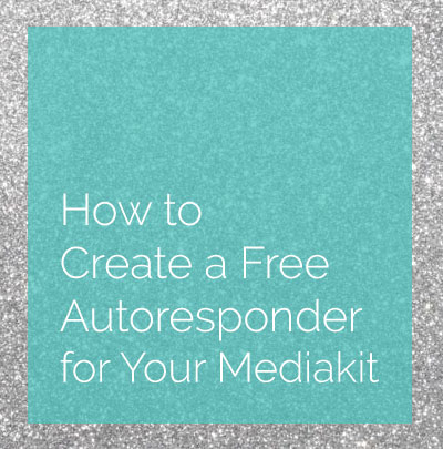 How to Create a Free Autoresponder for Your Mediakit
