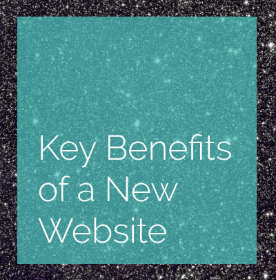 Key benefits to a new website