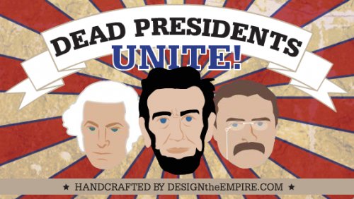 deadpresidentsuniteapp